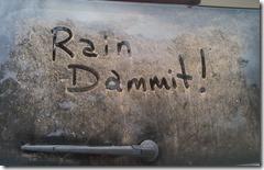 Rain Dammit